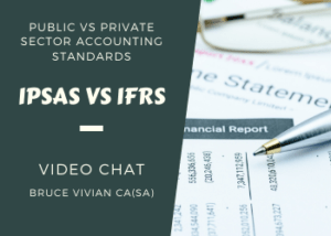 Yvonne chats to: Bruce Vivian CA(SA) about Public vs Private Sector Accounting Standards